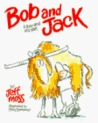 Bob and Jack: A Boy and His Yak