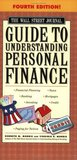 The Wall Street Journal Guide to Understanding Personal Finance