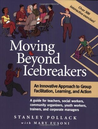 moving-beyond-icebreakers-an-innovative-approach-to-group-facilitation-learning-and-action