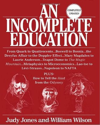 An Incomplete Education by Judy Jones