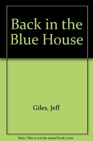 Back in the Blue House