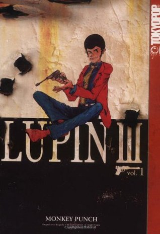 Lupin III, Vol. 1 by Monkey Punch