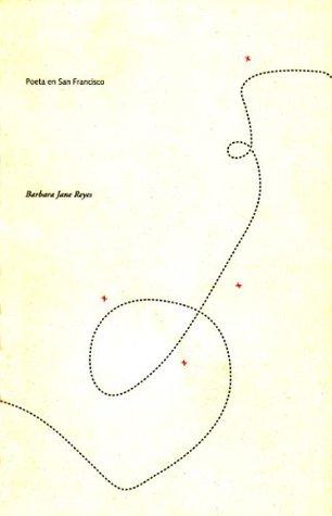 Poeta En San Francisco by Barbara Jane Reyes