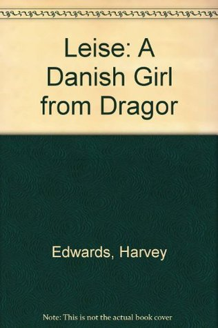 Leise a Danish Girl From Dragor
