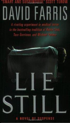 Lie Still by David Farris