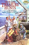 True-Life Treasure Hunts (Step-Into-Reading, Step 5)
