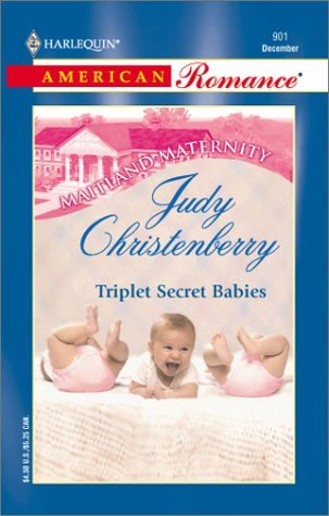 Triplet Secret Babies (Maitland Maternity Clinic: Triplets, Quads & Quints 5) (Harlequin American Romance, No 901) EPUB