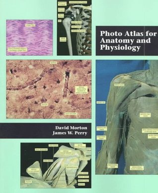 Photo Atlas for Anatomy and Physiology