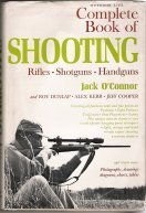 Complete Book of Shooting: Rifles, Shotguns, Handguns