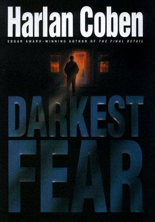 Darkest Fear(Myron Bolitar 7)