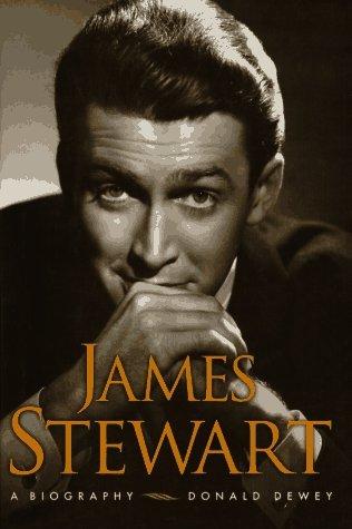 James Stewart a Biography