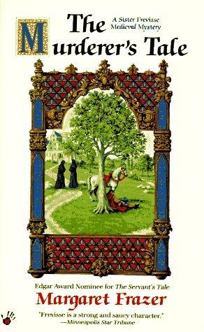 The Murderer's Tale (Sister Frevisse, #6)