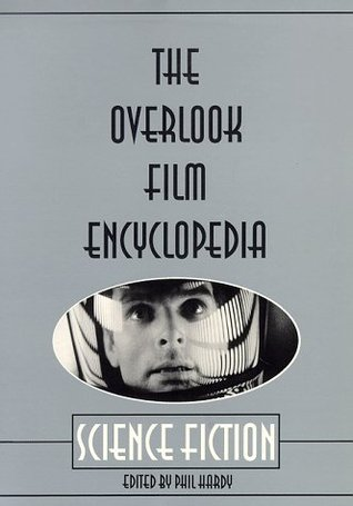 The Overlook Film Encyclopedia: Science Fiction
