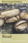 Bread (River Cottage Handbook)