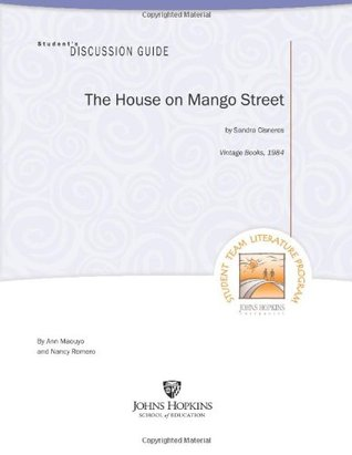 The House on Mango Street Student's Discussion Guide