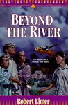 Beyond the River (Young Underground, #2)