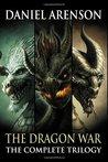 The Dragon War by Daniel Arenson