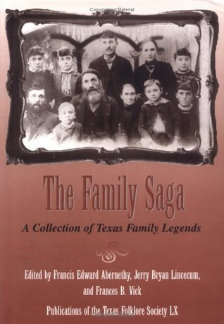 the-family-saga-a-collection-of-texas-family-legends