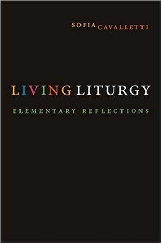 Living Liturgy: Elementary Reflections