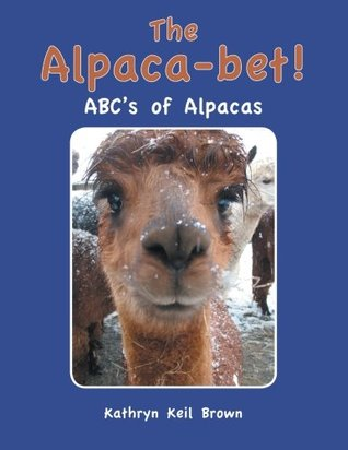 The Alpaca-Bet!: ABC's of Alpacas