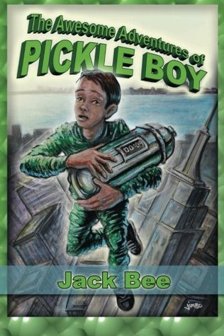 The Awesome Adventures of Pickle Boy: Book One