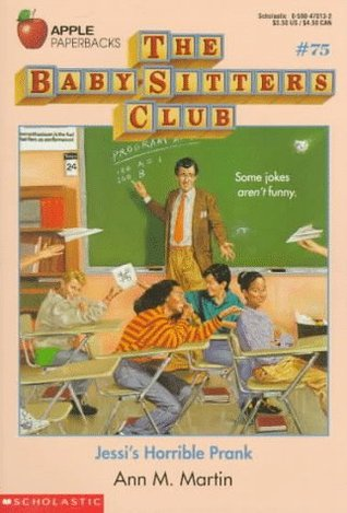 Jessis Horrible Prank(The Baby-Sitters Club 75)