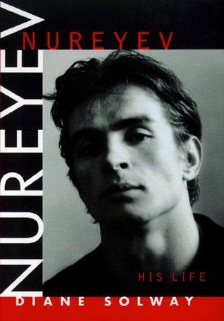 Nureyev by Diane Solway