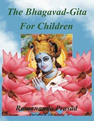 The Bhagavad-Gita for Children and Beginners