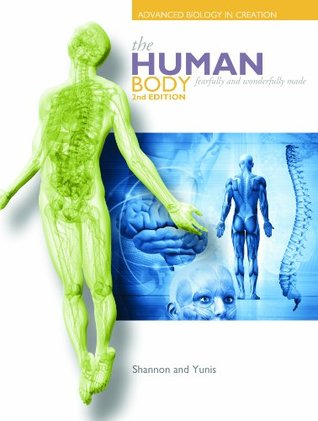 The Human Body: Advanced Biology in Creation, Second Edition (Textbook Only)