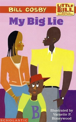My Big Lie (A Little Bill Book for Beginning Readers)
