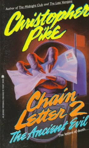 The Ancient Evil (Chain Letter, #2) by Christopher Pike