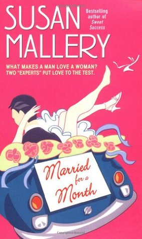 Married for a Month by Susan Mallery
