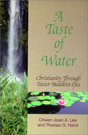 A Taste of Water by Chwen Jiuan A. Lee
