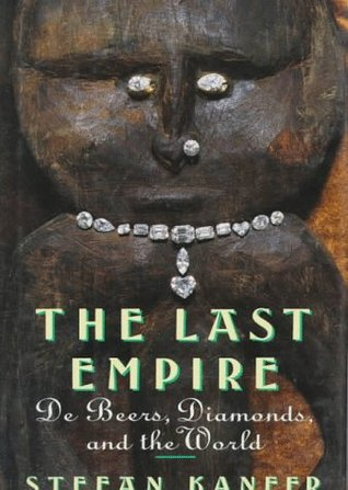 the-last-empire-de-beers-diamonds-and-the-world