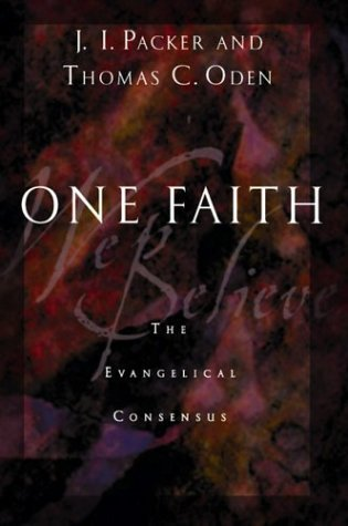 One Faith: The Evangelical Consensus
