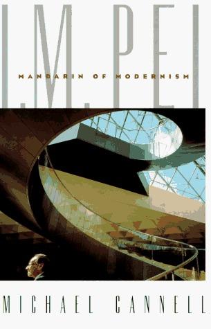 I.M. Pei: Mandarin of Modernism EPUB