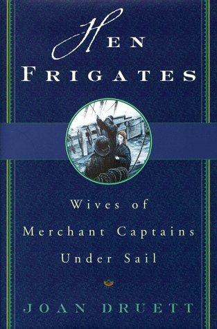 Hen Frigates by Joan Druett