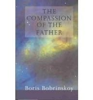 The Compassion of the Father by Boris Bobrinskoy