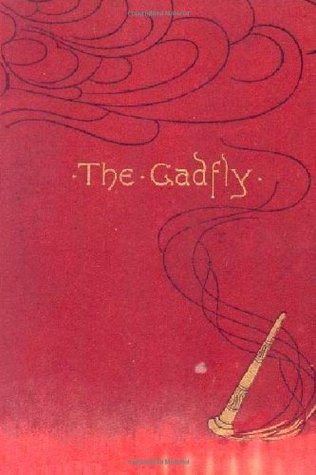 The Gadfly (The Gadfly #1)