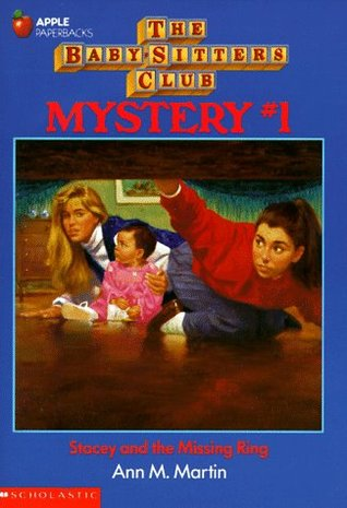 Stacey and the Missing Ring (Baby-Sitters Club Mystery, #1)