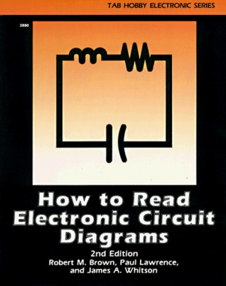 how to read electronic circuit diagrams by robert michael brown rh goodreads com  electronic project circuit diagram books