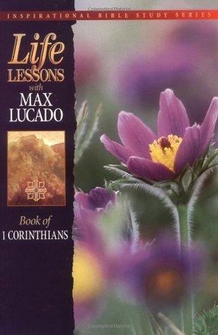 Book Of 1 Corinthians by Max Lucado