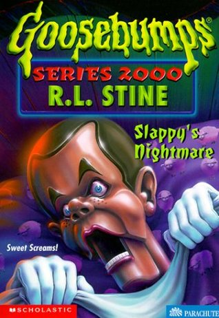 Slappys Nightmare (Goosebumps Series 200...