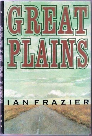Descargar Great plains epub gratis online Ian Frazier