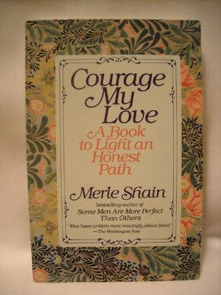 Courage My Love by Merle Shain