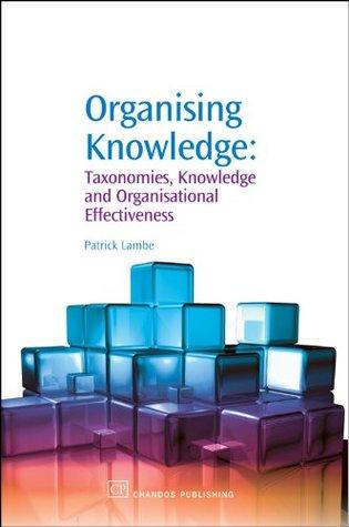 Organising Knowledge by Patrick Lambe