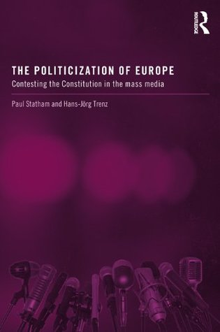 "Image result for ""Political Communication, Media and Constitution-building in Europe"""