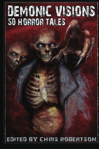Demonic Visions 50 Horror Tales: 1