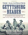 The Illustrated Gettysburg Reader by Rod Gragg