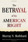 The Betrayal Of The American Right